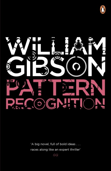 Pattern Recognition von William Gibson